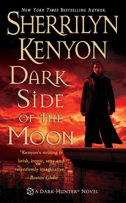 Dark Side of the Moon By: Sherrilyn Kenyon