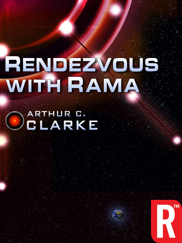 Rendezvous With Rama By: Arthur C. Clarke