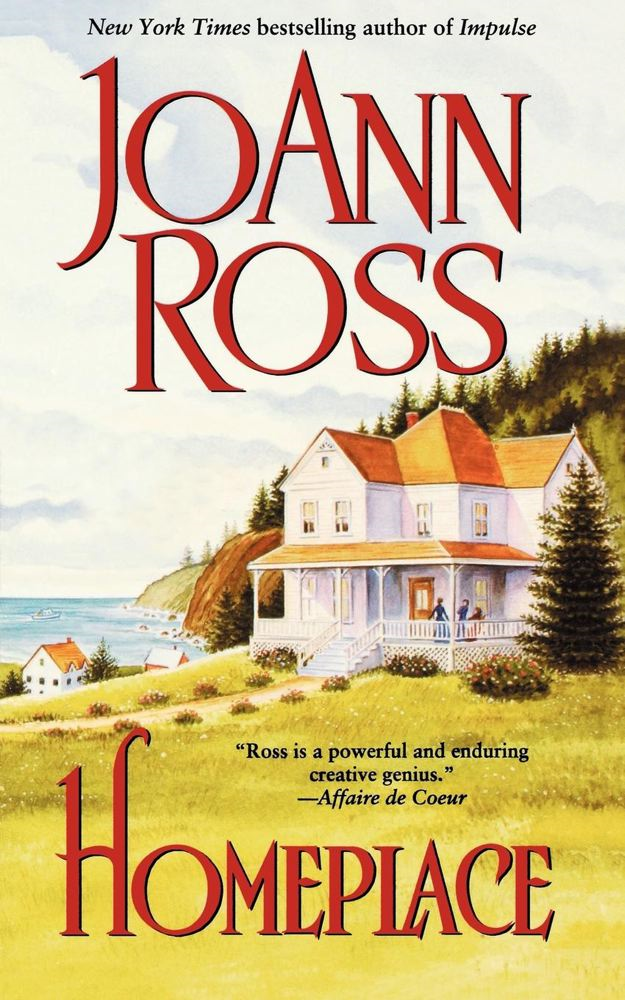 Homeplace By: JoAnn Ross