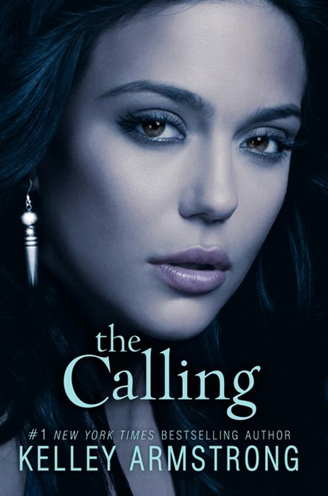 The Calling By: Kelley Armstrong