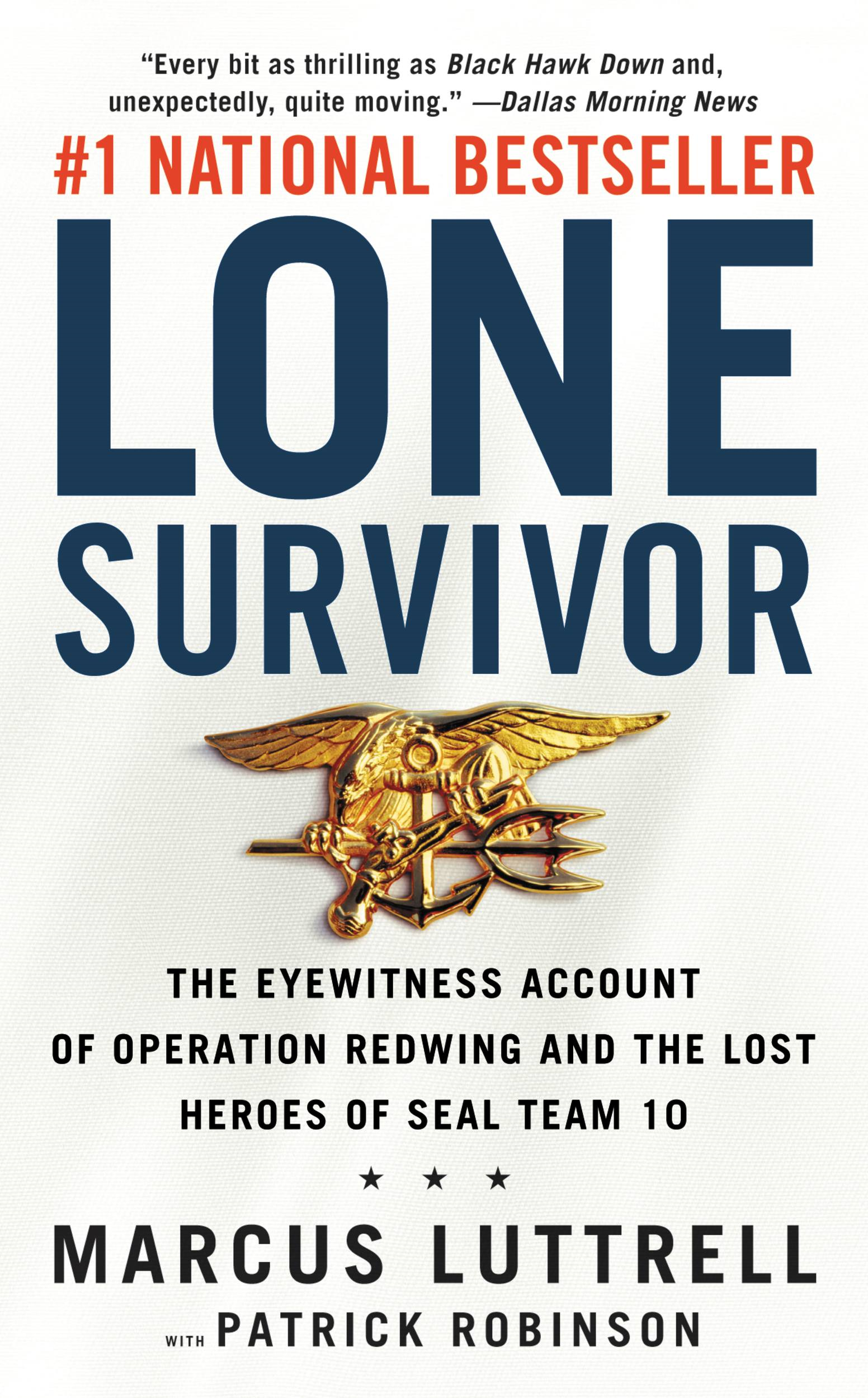 Lone Survivor By: Marcus Luttrell