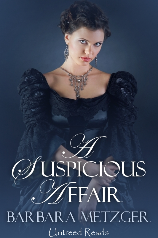 A Suspicious Affair By: Barbara Metzger