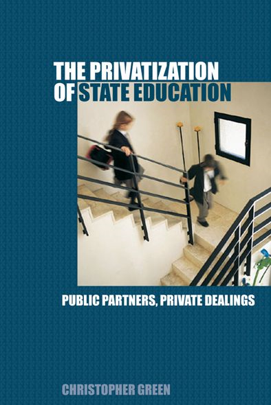 The Privatization of State Education