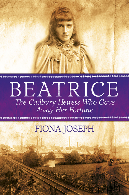 Beatrice The Cadbury Heiress Who Gave Away Her Fortune By: Fiona Joseph