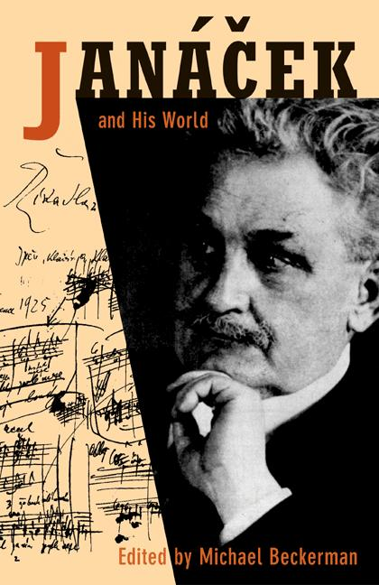 Janacek and His World