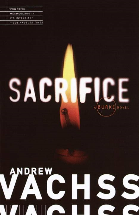 Sacrifice By: Andrew Vachss