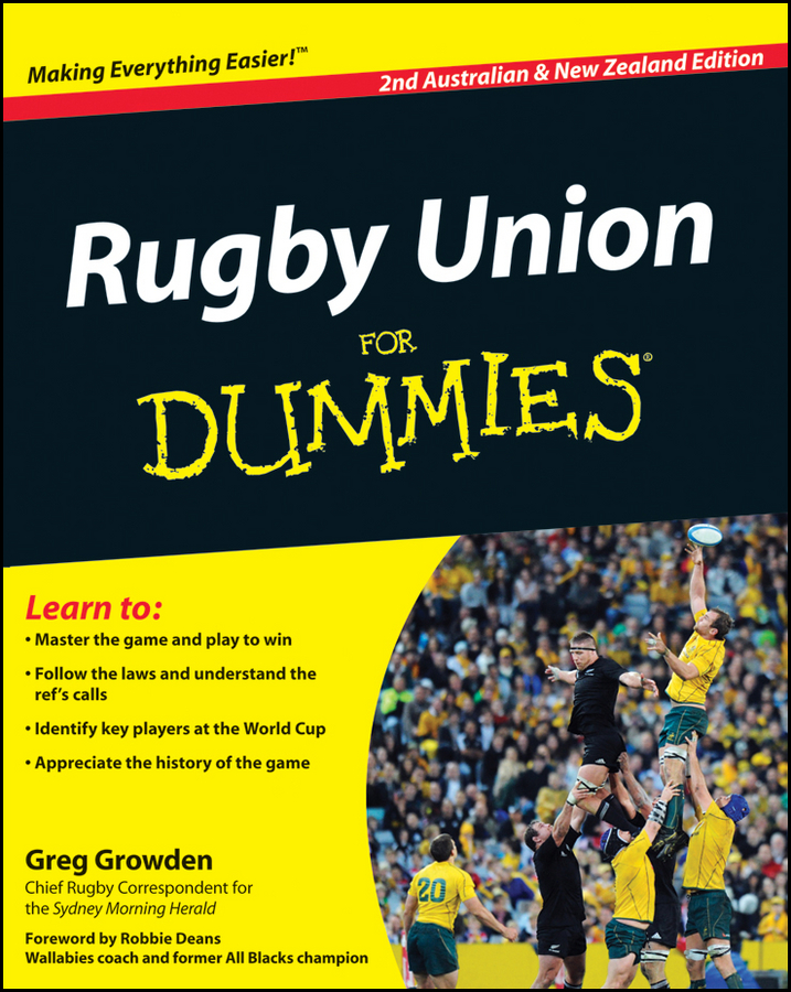 Rugby Union For Dummies By: Greg Growden