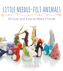 Little Needle-Felt Animals: