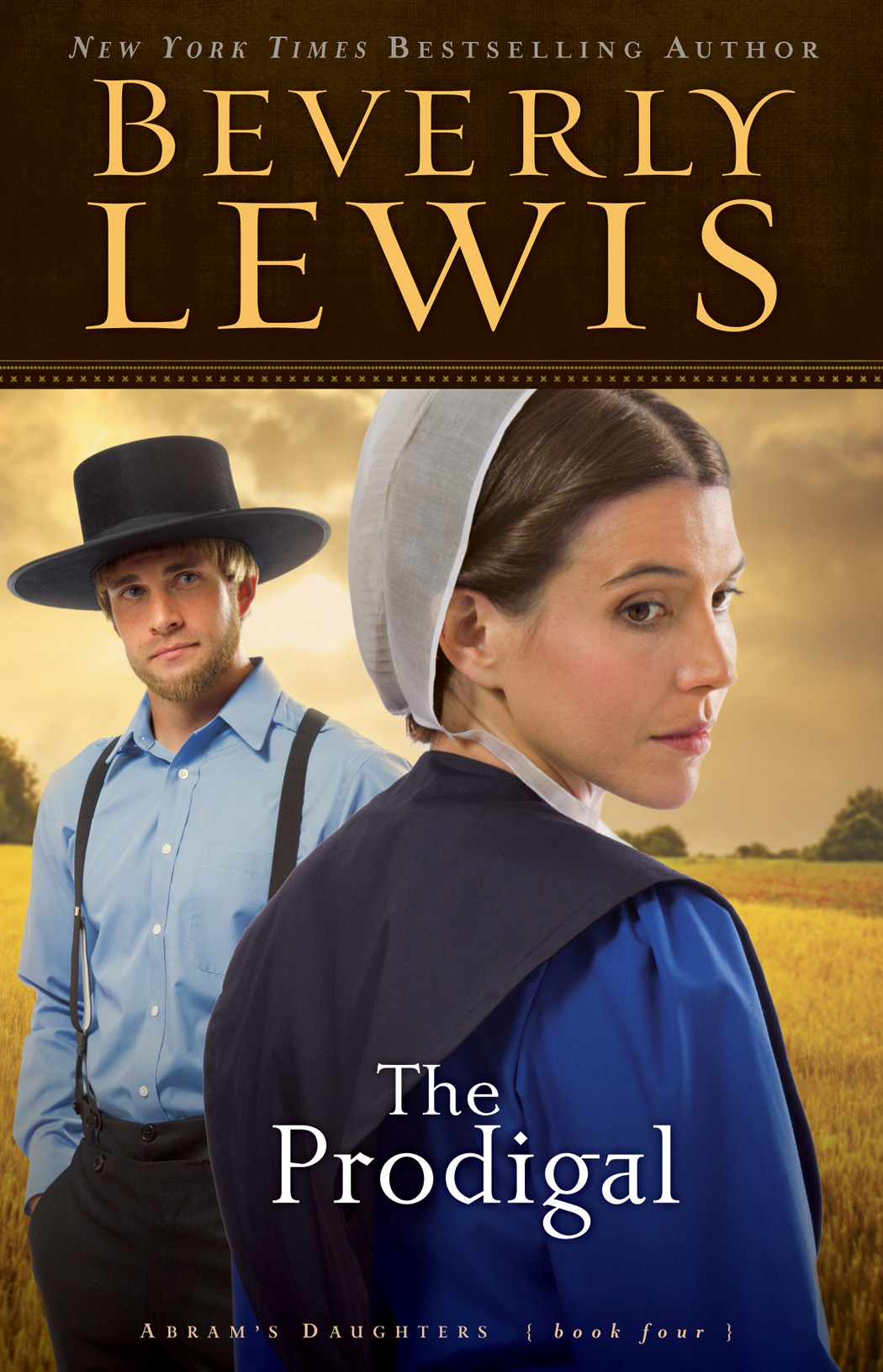 Prodigal, The (Abram's Daughters Book #4) By: Beverly Lewis