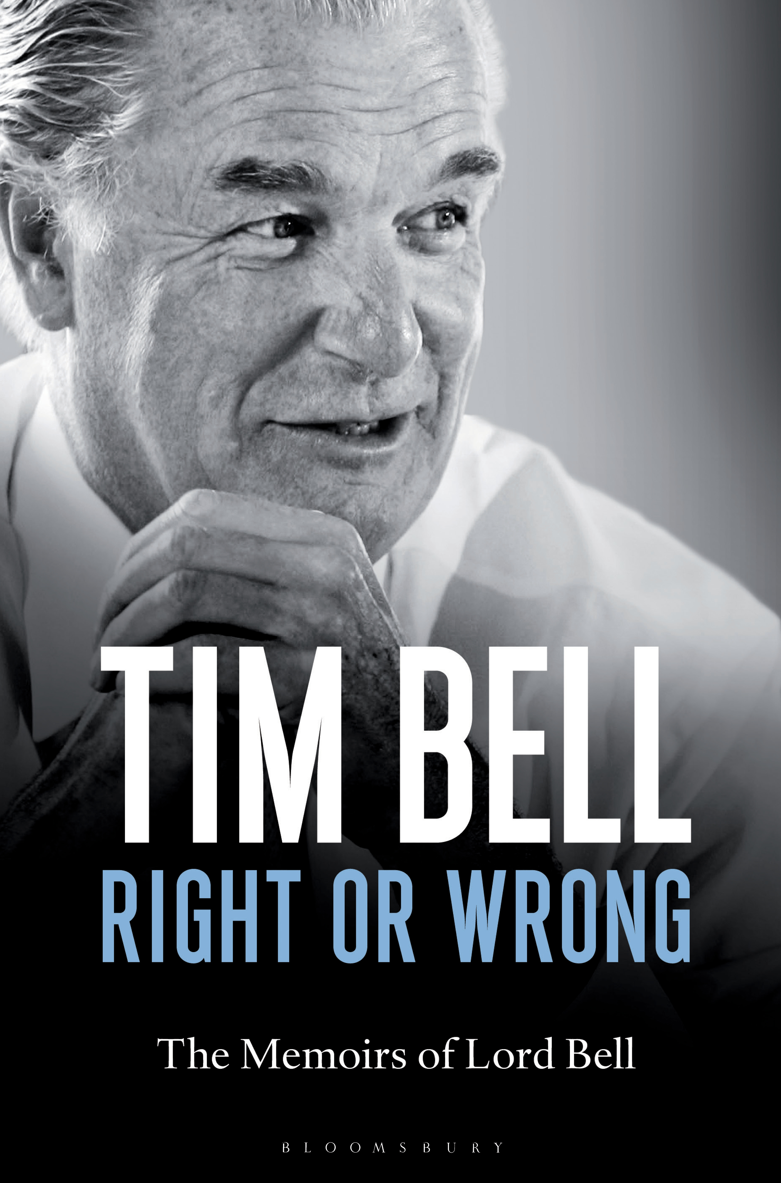 Right or Wrong The Memoirs of Lord Bell