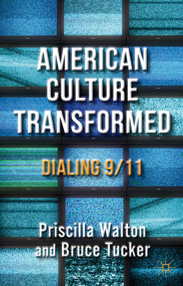 American Culture Transformed Dialing 9/11