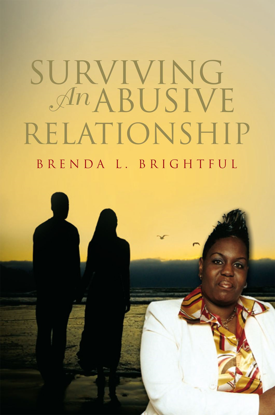 Surviving An Abusive Relationship