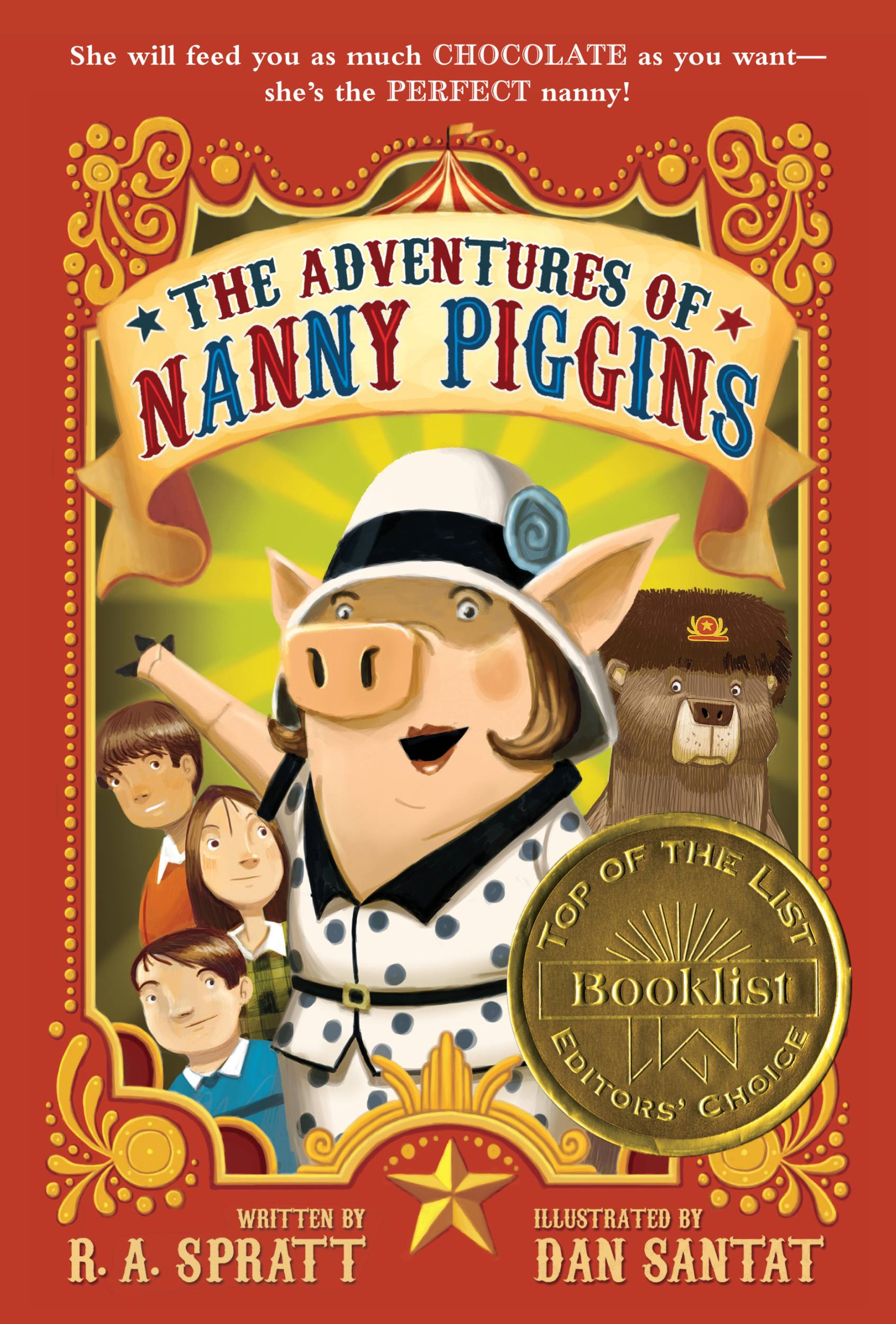 The Adventures of Nanny Piggins By: R. A. Spratt,Dan Santat