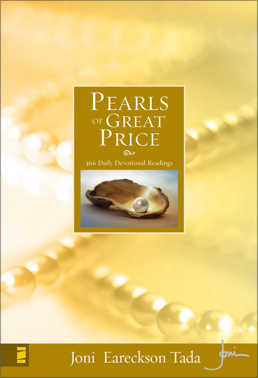 Pearls of Great Price By: Joni Eareckson   Tada