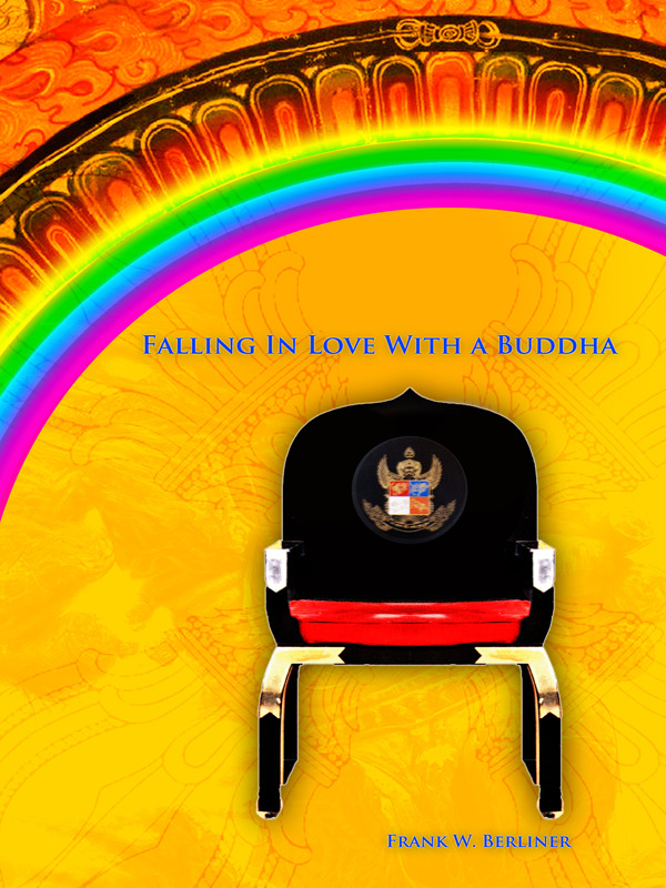 Falling in Love with a Buddha By: Frank Berliner