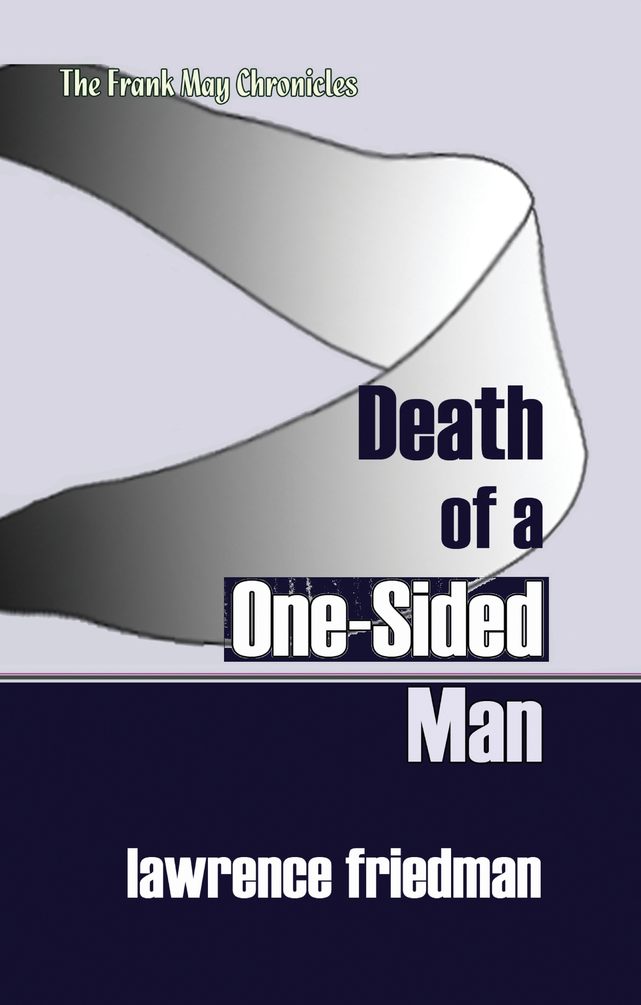 Death of a One-Sided Man