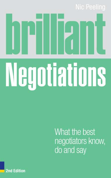 Brilliant Negotiations 2e What the best Negotiators Know,  Do and Say