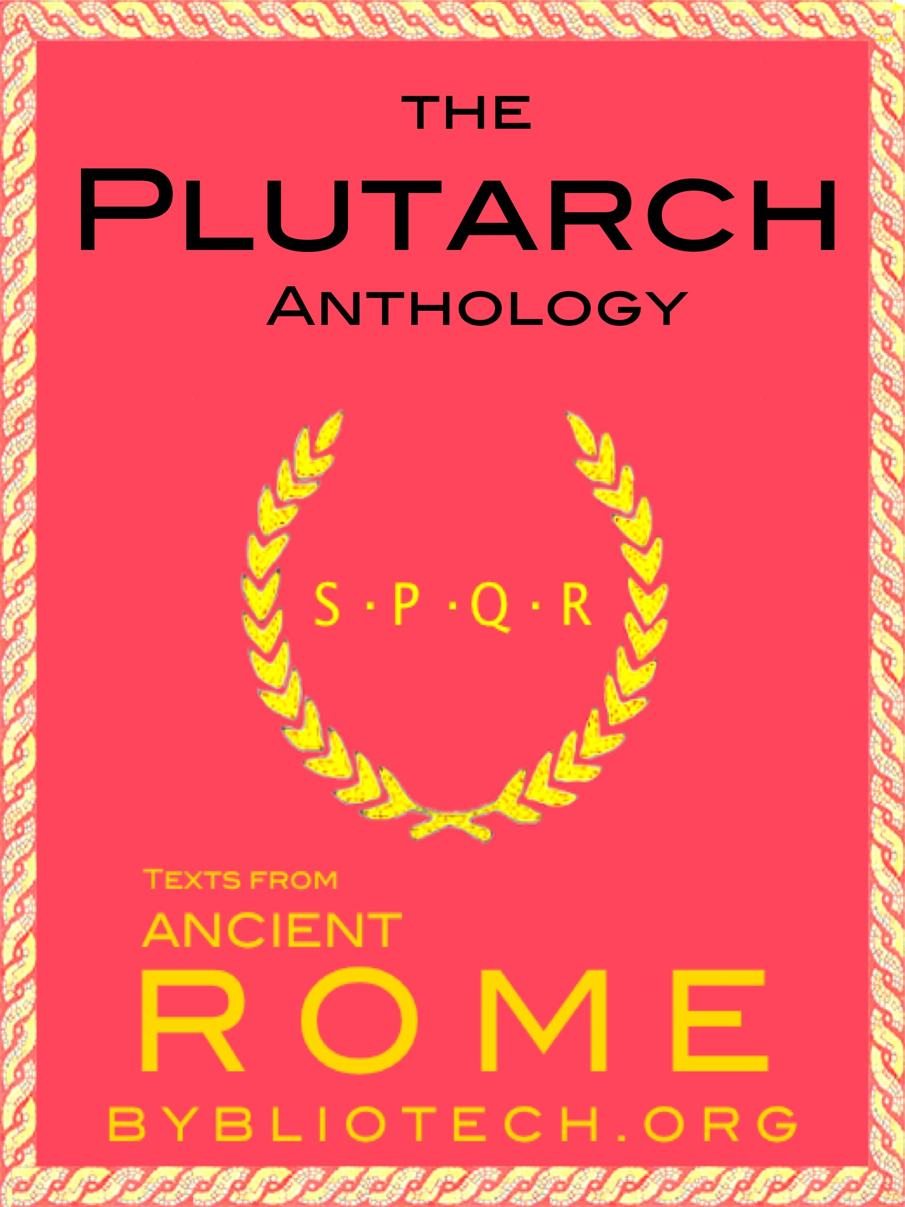 The Complete Plutarch Anthology
