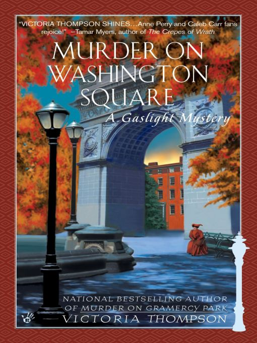 Murder on Washington Square By: Victoria Thompson