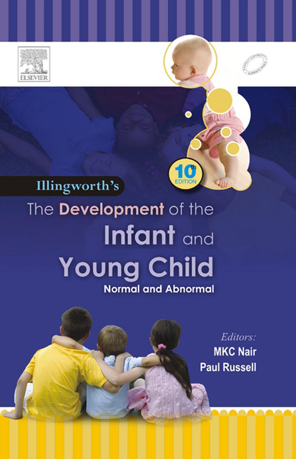 The Development of the Infant and the Young Child