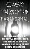 Classic Tales Of The Paranormal: The Strange Case Of Dr. Jekyll And Mr. Hyde, Th