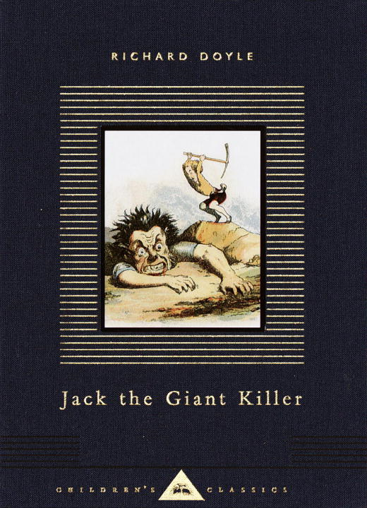 Jack the Giant Killer By: Richard Doyle