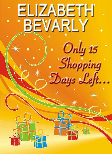 Only 15 Shopping Days Left...
