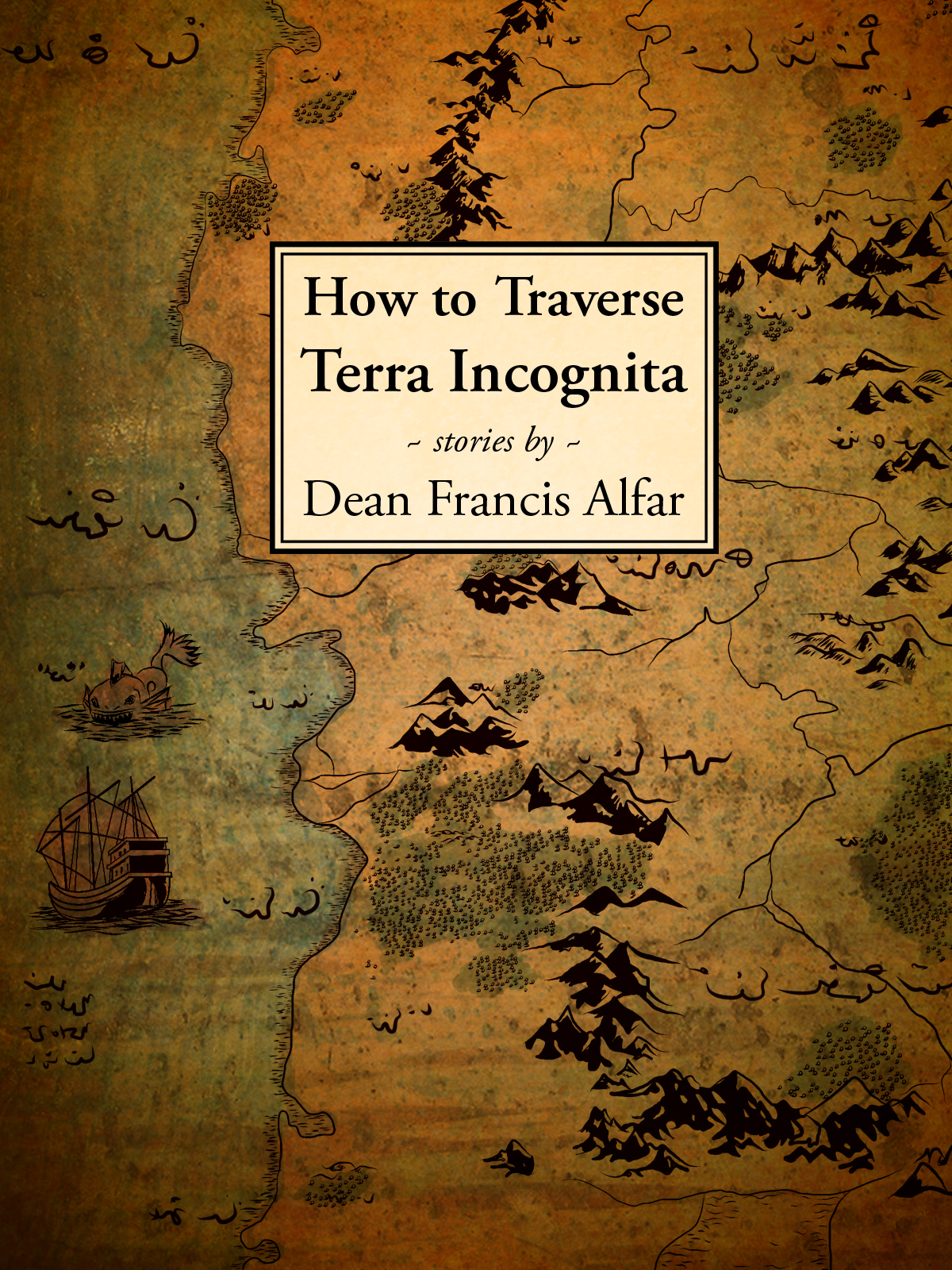 How to Traverse Terra Incognita By: Dean Francis Alfar