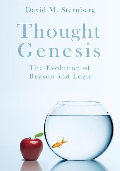 Thought Genesis By: David M. Sternberg