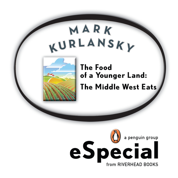 The Food of a Younger Land By: Mark Kurlansky