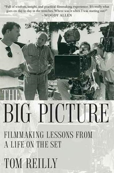 The Big Picture By: Tom Reilly