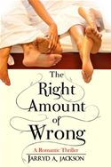 download The Right Amount of Wrong: A Romantic Thriller book