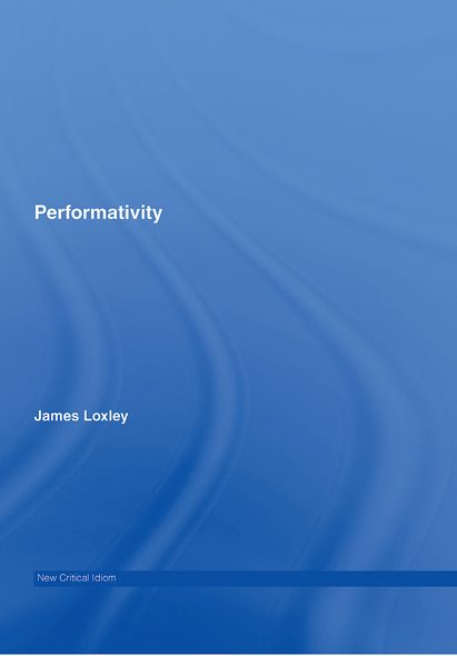 Performativity By: James Loxley