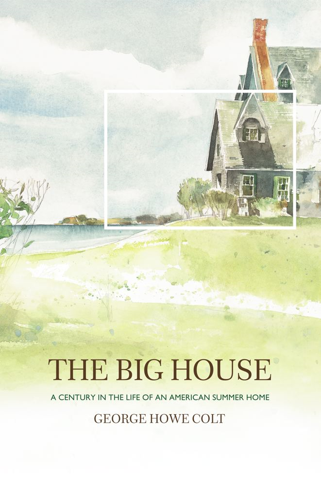 The Big House By: George Howe Colt