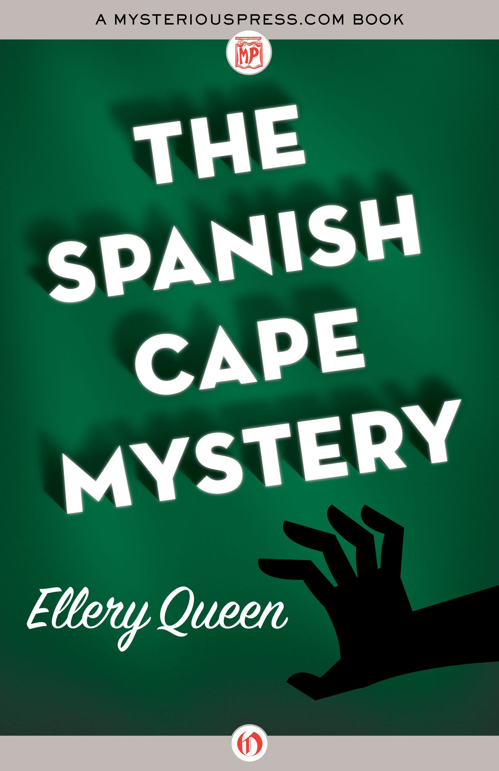 The Spanish Cape Mystery By: Ellery Queen