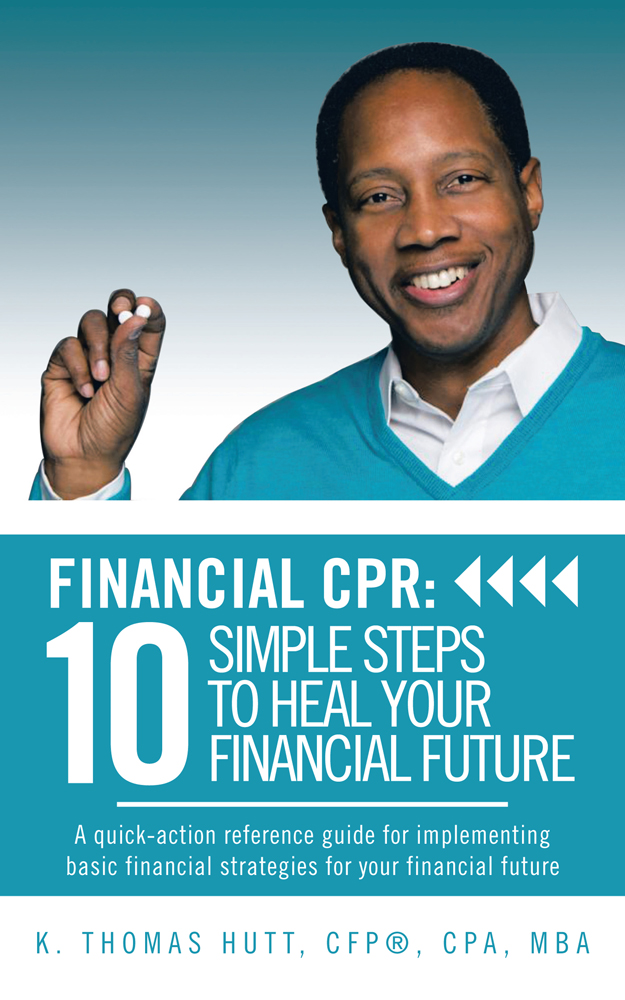 Financial CPR: 10 Simple Steps to Heal Your Financial Future