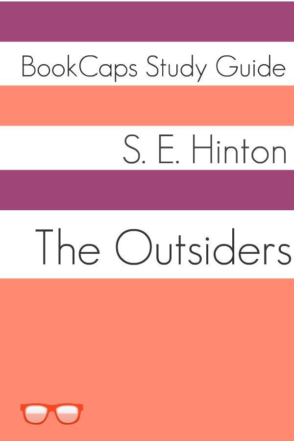 The Outsiders (A BookCaps Study Guide)