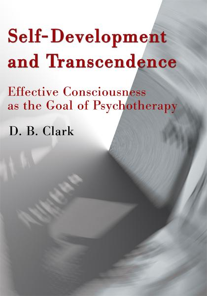 Self-Development and Transcendence By: Donald Clark