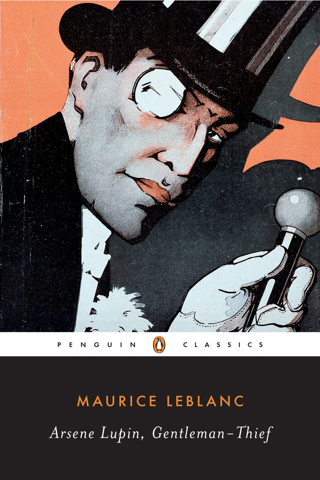 Michael Sims  Maurice Leblanc - Arsène Lupin, Gentleman-thief