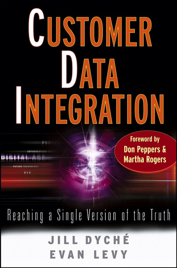 Customer Data Integration By: Evan Levy,Jill Dyché