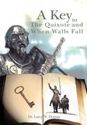 download A Key To The Quixote And When Walls Fall book