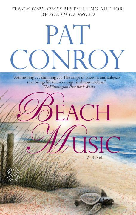 Beach Music By: Pat Conroy