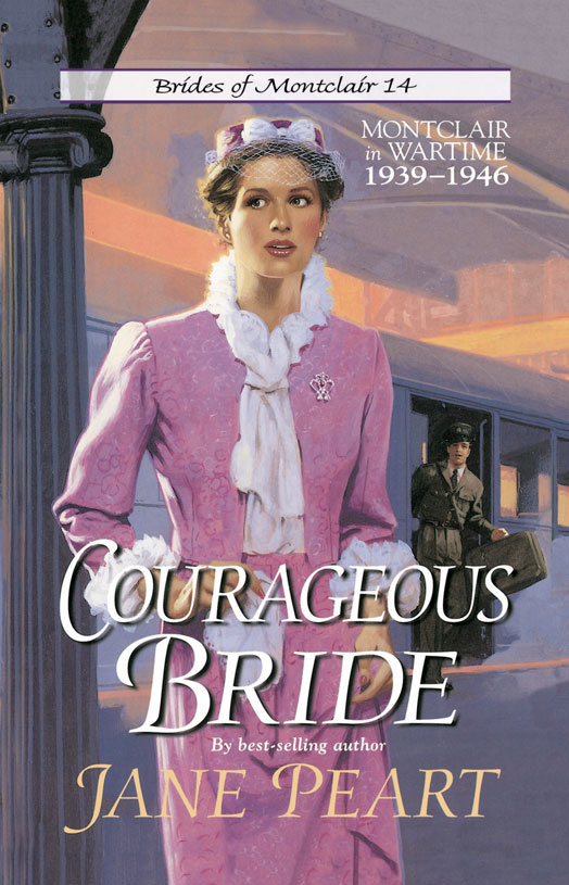 Courageous Bride By: Jane    Peart