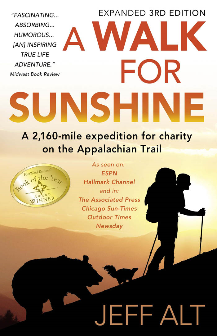 A Walk For Sunshine- 3rd Edition By: Jeff Alt