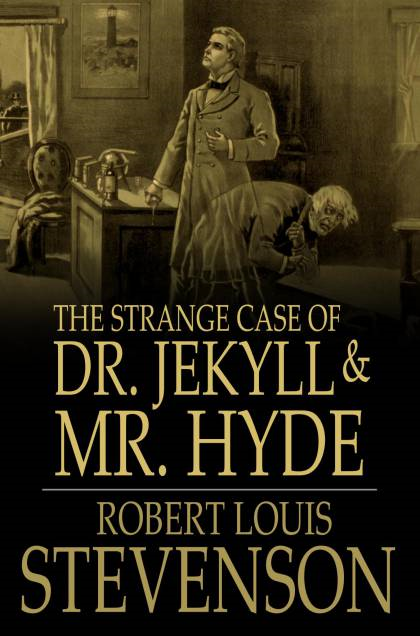 Cover Image: The Strange Case Of Dr. Jekyll And Mr. Hyde