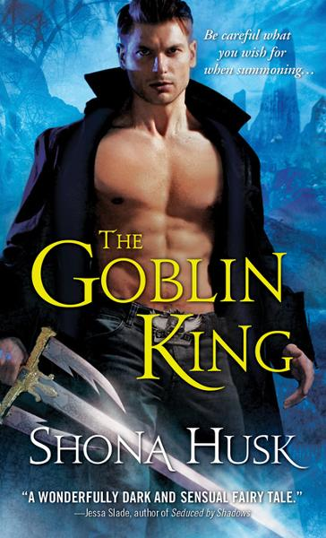The Goblin King By: Husk, Shona