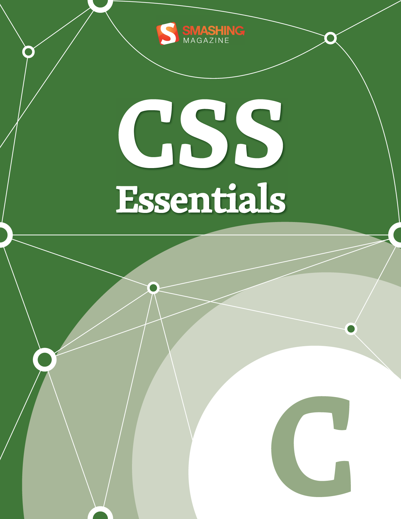 CSS Essentials By: Smashing Magazine