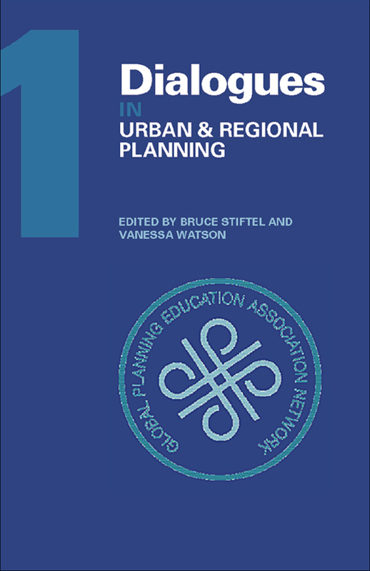 Dialogues in Urban and Regional Planning Volume 1