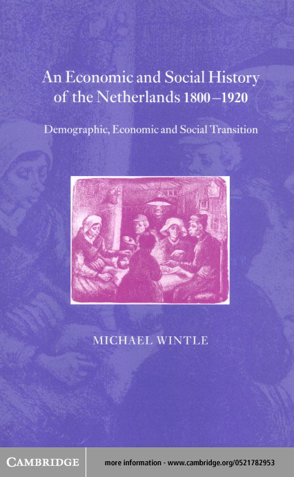 An Economic and Social History of the Netherlands, 1800-1920