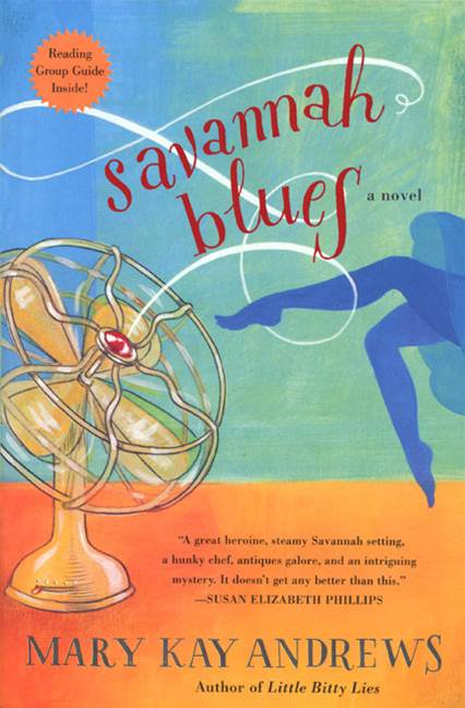 Savannah Blues By: Mary Kay Andrews